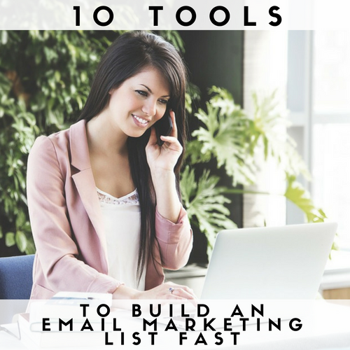 10 Tools to Build an Email Marketing List Fast - Page 4 of